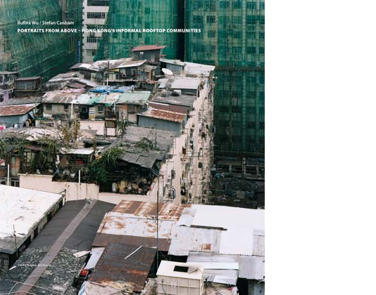 Peperoni Books: Portraits from above - Hong Kong's informal rooftop communities